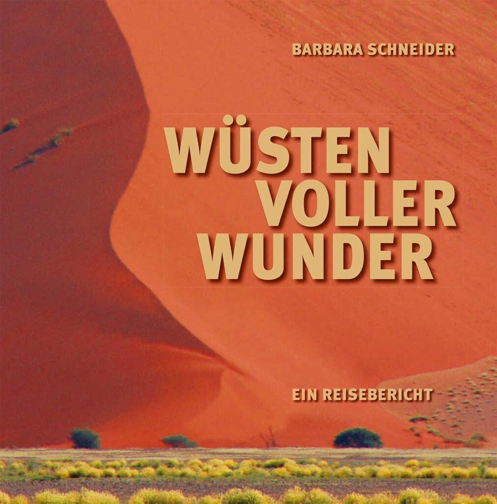 Wüsten voller Wunder